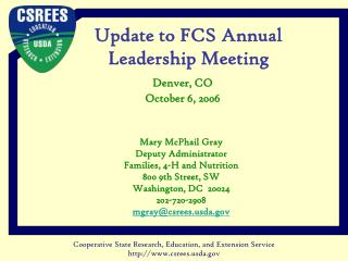 Update to FCS Annual  Leadership Meeting