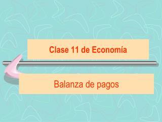 Clase 11 de Econom�a