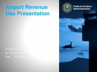 Airport Revenue Use Presentation