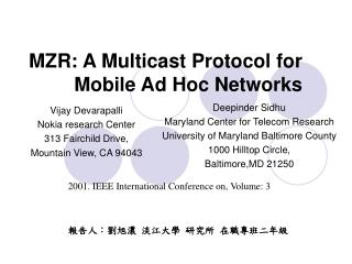 MZR: A  Multicast Protocol for Mobile Ad Hoc Networks