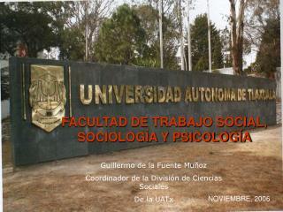 FACULTAD DE TRABAJO SOCIAL, SOCIOLOGÍA Y PSICOLOGÍA