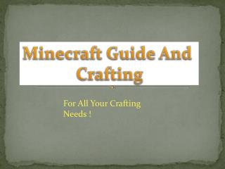 Minecraft  Guide And  Crafting