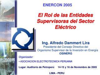 El Rol de las Entidades Supervisoras del Sector Eléctrico