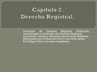 Capítulo 2.  Derecho Registral.