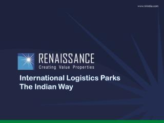 International  Logistics Parks  The  Indian Way