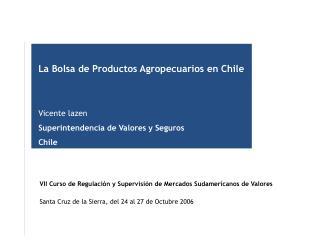 VII Curso de Regulación y Supervisión de Mercados Sudamericanos de Valores