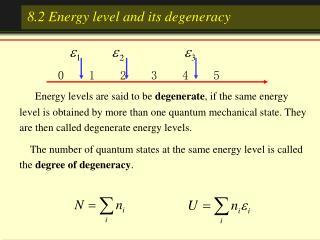 8.2 Energy level and its degeneracy