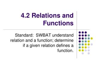 4.2 Relations and Functions
