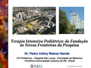 Terapia Intensiva Pediátrica: da Fundação às Novas Fronteiras da Pesquisa