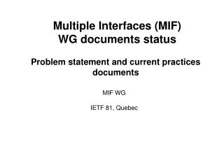 Multiple Interfaces (MIF) WG documents status