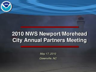 2010 NWS Newport/Morehead City Annual Partners Meeting