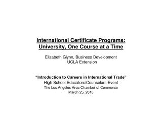 """Introduction to Careers in International Trade"" High School Educators/Counselors Event"