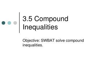 3.5 Compound Inequalities