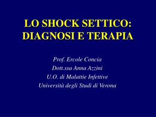 LO SHOCK SETTICO: DIAGNOSI E TERAPIA