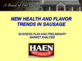 NEW HEALTH AND FLAVOR TRENDS IN SAUSAGE
