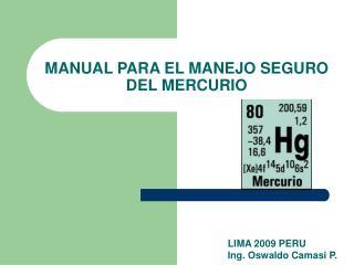MANUAL PARA EL  MANEJO SEGURO DE L  MERCURIO