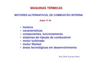 MOTORES ALTERNATIVOS, DE COMBUST�O INTERNA