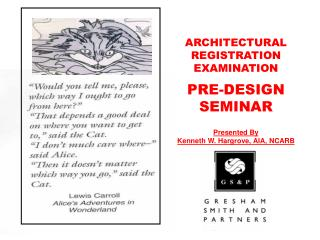 Presented By Kenneth W. Hargrove, AIA, NCARB