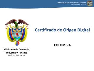 Certificado de Origen Digital COLOMBIA