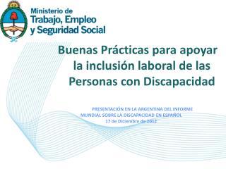 Buenas Prácticas para apoyar la inclusión laboral de las Personas con Discapacidad