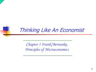 Chapter 1 Frank/Bernanke, Principles of Microeconomics