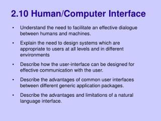 2.10 Human/Computer Interface