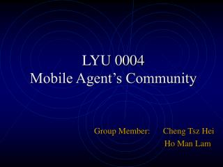 LYU 0004 Mobile Agent's Community