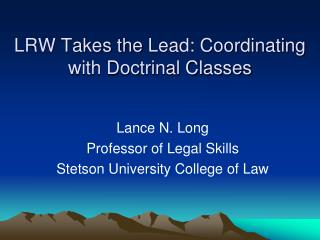 LRW Takes the Lead: Coordinating with Doctrinal Classes