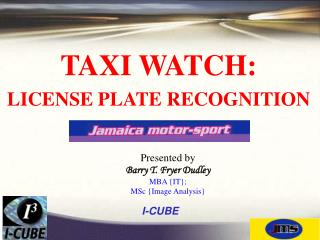 TAXI WATCH: LICENSE PLATE RECOGNITION