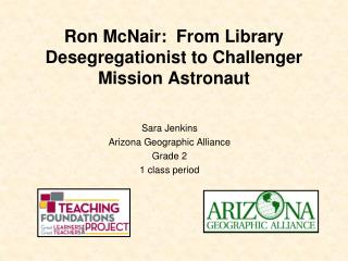 Ron McNair:  From Library Desegregationist to Challenger Mission Astronaut
