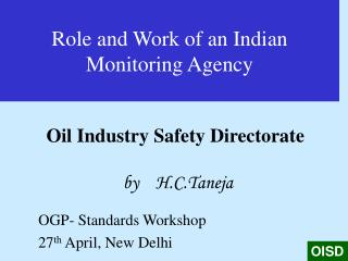 Role and Work of an Indian Monitoring Agency