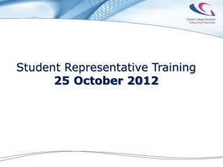 Student Representative Training  25 October 2012