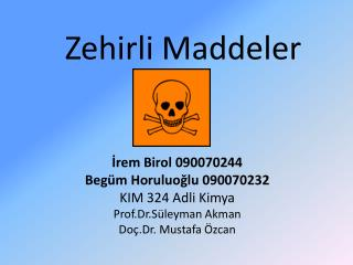 Zehirli Maddeler