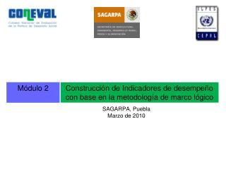 SAGARPA, Puebla  Marzo de 2010