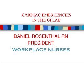 CARDIAC EMERGENCIES  IN THE GI LAB