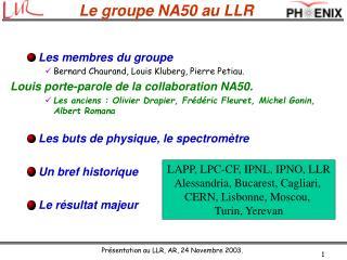 Le groupe NA50 au LLR