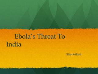 Ebola's Threat To India