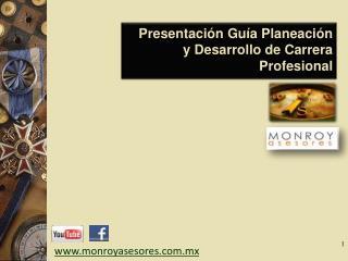Presentación Guía Planeación y Desarrollo de Carrera Profesional