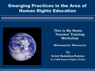 Emerging Practices in the Area of Human Rights Education