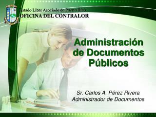 Administraci�n         de Documentos P�blicos