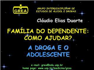 GRUPO INTERDISCIPLINAR DE ESTUDOS DE ÁLCOOL E DROGAS