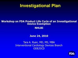 Investigational Plan