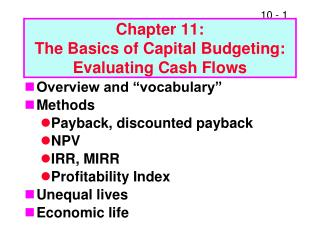 Chapter 11:   The Basics of Capital Budgeting:  Evaluating Cash Flows