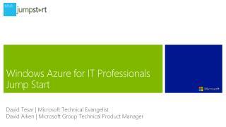 Windows Azure for IT Professionals Jump Start