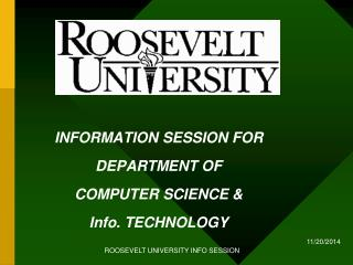 INFORMATION SESSION FOR DEPARTMENT OF COMPUTER SCIENCE & Info. TECHNOLOGY