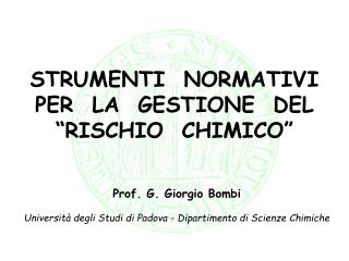 """STRUMENTI  NORMATIVI PER  LA  GESTIONE  DEL """"RISCHIO  CHIMICO"""""""