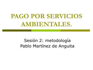 PAGO POR SERVICIOS AMBIENTALES.