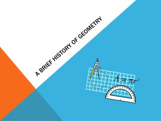 A Brief History of Geometry