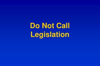 Do Not Call Legislation