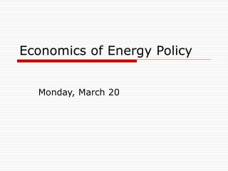 Economics of Energy Policy